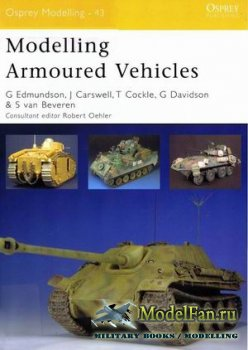 Osprey Modelling 43 - Modelling Armoured Vehicles