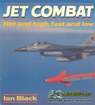 Osprey - Colour Series - Jet Combat. Hot and High, Fast and Low