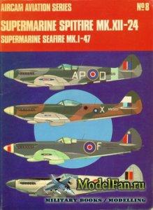 Osprey - Aircam Aviation №8 - Supermarine Spitfire Mk.XII-24 and Supermarin ...