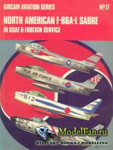 Osprey - Aircam Aviation №17 - North American F-86A-L Sabre