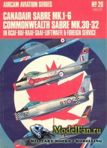 Osprey - Aircam Aviation №20 - Canadair Sabre Mk.1-6, Commonwealth Sabre Mk ...