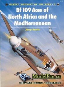 Osprey - Aircraft of the Aces 02 - Bf 109 Aces of North Africa and the Medi ...
