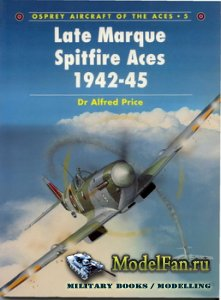 Osprey - Aircraft of the Aces 05 - Late Marque Spitfire Aces 1942-1945
