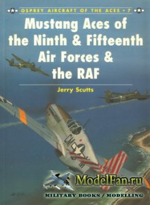 Osprey - Aircraft of the Aces 07 - Mustang Aces of the 9th and 15th Air For ...