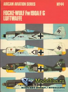Osprey - Aircam Aviation №44 - Focke-Wulf Fw 190 A/F/G Luftwaffe