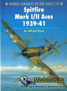 Osprey - Aircraft of the Aces 12 - Spitfire Mark I/II Aces 1939-41