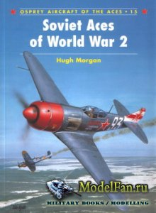 Osprey - Aircraft of the Aces 15 - Soviet Aces of World War 2