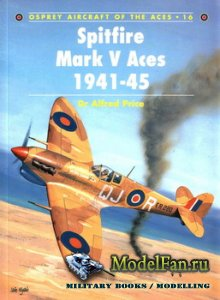 Osprey - Aircraft of the Aces 16 - Spitfire Mark V Aces 1941-45