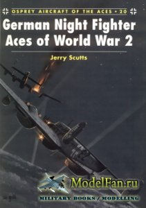 Osprey - Aircraft of the Aces 20 - German Night Fighter Aces of World War 2