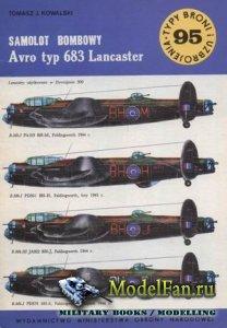 Typy Broni i Uzbrojenia (TBIU) 95 - Samolot Bombowy Avro typ 683 Lancaster
