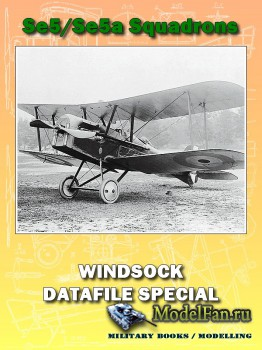 Windsock - Datafile Special - Se5/Se5a Squadrons