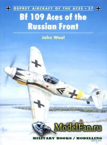 Osprey - Aircraft of the Aces 37 - Bf 109 Aces of the Russian Front