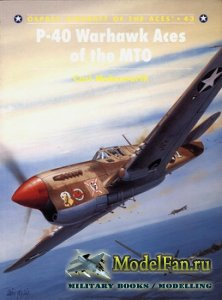 Osprey - Aircraft of the Aces 43 - P-40 Warhawk Aces Of The MTO
