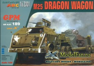 GPM 189 - M25 Dragon Wagon