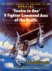 Osprey - Aircraft of the Aces 61 Special - 'Twelve to One' V Fighter Comm ...