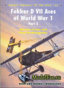 Osprey - Aircraft of the Aces 63 - Fokker D VII Aces of World War 1. Part 2