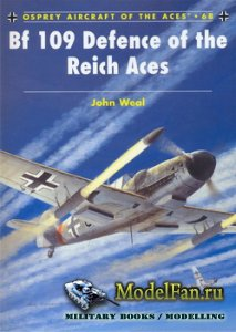 Osprey - Aircraft of the Aces 68 - Bf 109 Defence of the Reigh Aces