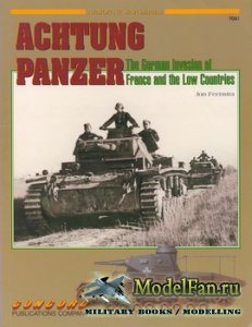 Concord 7041 - Achtung Panzer. The German Invasion of France and the Low Co ...