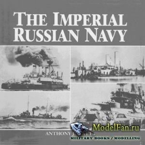 The Imperial Russian Navy (A. Watts)