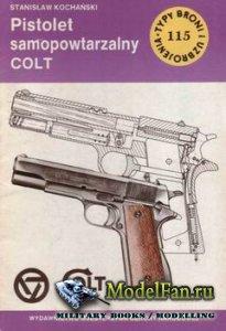 Typy Broni i Uzbrojenia (TBiU) 115 - Pistolet samopowtarzalny Colt