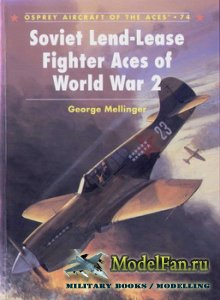 Osprey - Aircraft of the Aces 74 - Soviet Lend-Lease Fighter Aces of World  ...