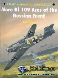 Osprey - Aircraft of the Aces 76 - More Bf 109 Aces of the Russian Front