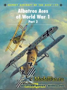 Osprey - Aircraft of the Aces 77 - Albatros Aces of World War 1. Part 2