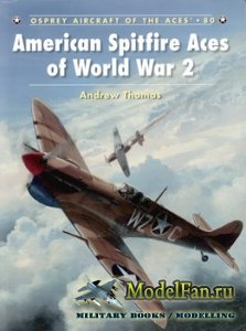 Osprey - Aircraft of the Aces 80 - American Spitfire Aces of World War 2