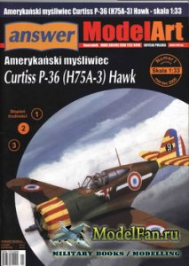 Answer. ModelArt 1/2005 Special - Curtiss P-36 (H75A-3) Hawk