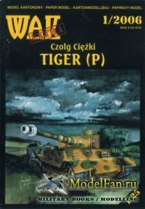 WAK 1/2006 Extra - Czolg Ciezki Tiger (P)