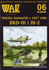 WAK 6/2005 - Polskie Awionetki z 1927 roku DKD-III i JD-2
