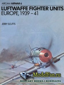 Osprey - Airwar 6 - Luftwaffe Fighter Units Europe, 1939-41