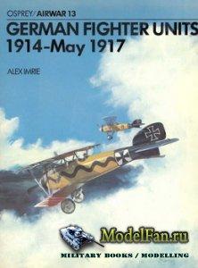 Osprey - Airwar 13 - German Fighter Units 1914-May 1917