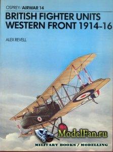 Osprey - Airwar 14 - British Fighter Units Western Front 1914-16