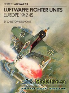 Osprey - Airwar 24 - Luftwaffe Fighter Units Europe 1942-45