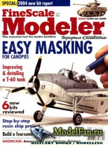 FineScale Modeler Vol.22 №4 (April) 2004