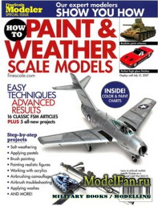 FineScale Modeler 2007 Special - Paint & Weather Scale Models