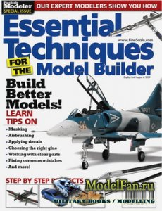 FineScale Modeler 2009 Special - Essential Techniques for the Model Builder