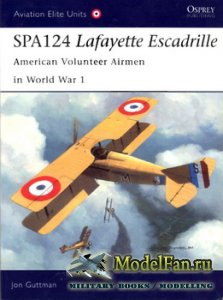 Osprey - Aviation Elite Units 17 - SPA124 Lafayette Escadrille. American Vo ...