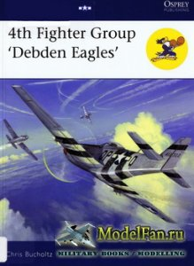 Osprey - Aviation Elite Units 30 - 4th Fighter Group 'Debden Eagles'