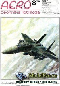 Aero Technika Lotnicza 8/1990 - F-15 Eagle