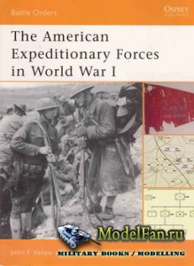 Osprey - Battle Orders 6 - The American Expeditionary Forces in World War I