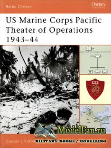 Osprey - Battle Orders 7 - US Marine Corps Pacific Theater of Operations 19 ...
