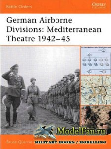 Osprey - Battle Orders 15 - German Airborne Divisions: Mediterranean Theatr ...