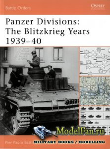 Osprey - Battle Orders 32 - Panzer Divisions: The Blitzkrieg Years 1939-40
