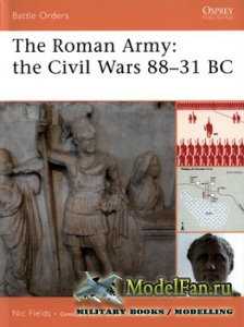 Osprey - Battle Orders 34 - The Roman Army: The Civil Wars 88-31 BC