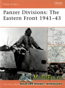 Osprey - Battle Orders 35 - Panzer Divisions: The Eastern Front 1941-43