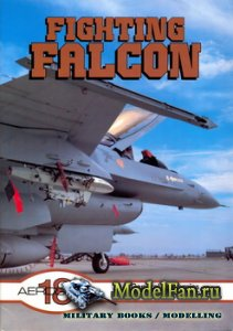 Aeroguide 18 - Fighting Falcon - General Dynamics F-16A/B/C/D Fighting Falc ...