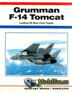 Aerofax - Grumman F-14 Tomcat: Leading US Navy Fleet Fighter