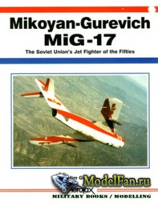 Aerofax - Mikoyan-Gurevich MiG-17. The Soviet Union's Jet Fighter of the F ...